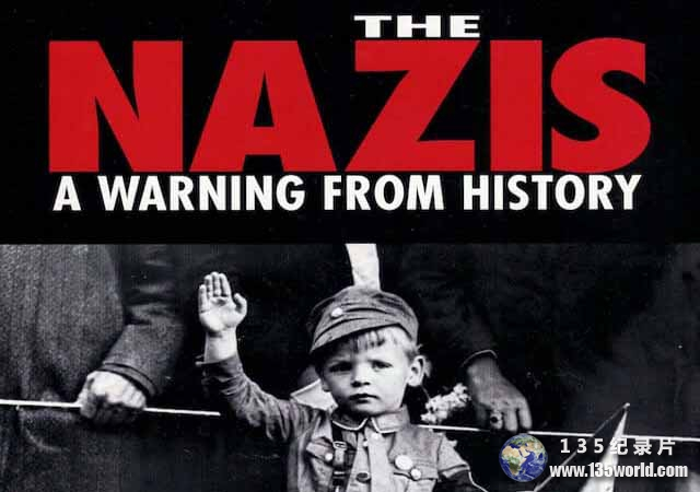 BBC历史纪录片《纳粹警示录 The Nazis: A Warning From History》全6集