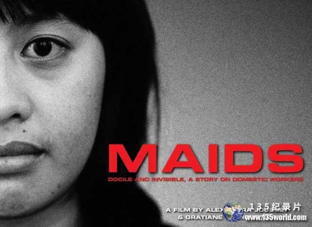 PTS公视菲佣纪录片《玛莉亚的控诉 Maids:Docile and Invisible, A Story on Domestic Worker》全1集