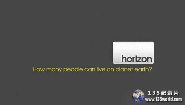 BBC人口危机纪录片《地球人口极限 How Many People Can Live on Planet Earth》全1集